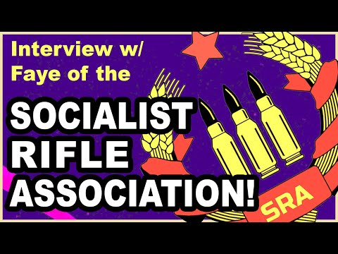 Should The Left Be Armed? Interview w/ The Socialist Rifle Association