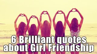 6 Brilliant Quotes About Girl Friendship To Keep Your Friendship Strong - Stickeebra