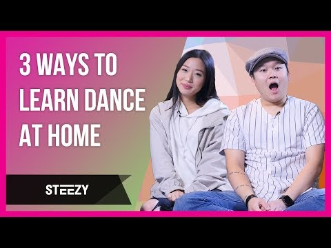3 Ways You Can Learn Dance At Home   Dance Tips   STEEZY.CO
