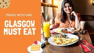 Glasgow Food - Things You Must Eat In Glasgow | Scotland