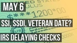Stimulus Update 5/6: SS, SSI, SSDI, Veteran Checks Delayed | Paper Check Schedule