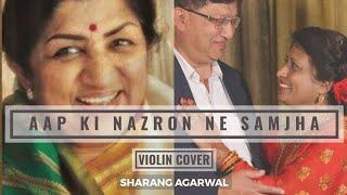 Aap Ki Nazron Ne Samjha - Violin Cover | Sharang Agarwal | Lata Mangeshkar | Anpadh | Madan Mohan