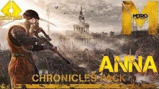 Прохождение Metro: Last Light [DLC: Chronicles Pack] (HD 1080p) - Хроники: Анна