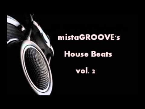 mistaGROOVE's House Beats vol. 2