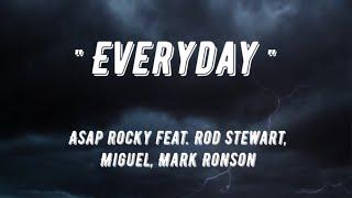 """"""" EVERYDAY """" A$AP ROCKY feat. Rod Stewart, Miguel, Mark Ronson ( Lyrics )"""