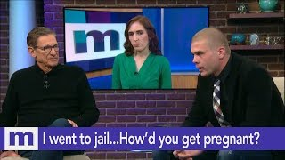 I went to jail...How'd you get pregnant? | The Maury Show