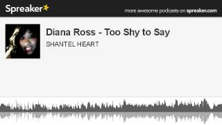 Diana Ross - Too Shy to Say (made with Spreaker)