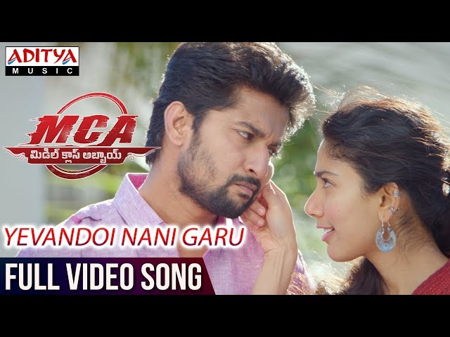 Yevandoi Nani Garu Full Video Song | MCA Movie Songs | Nani, Sai Pallavi | DSP