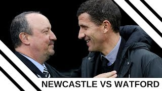 Newcastle United v Watford | Looking at what we're up against