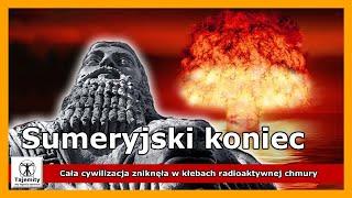 Cywilizacja Sumerów zniszczona przez radioaktywną chmurę