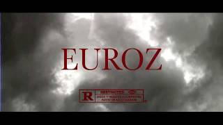 Euroz - Day to Day (Official Video)