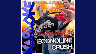 Make It Right (In the Style of Econoline Crush) (Karaoke Version)