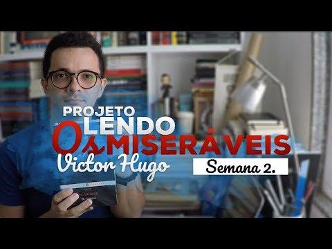 Os Miseráveis, de Victor Hugo [Diário de Leitura, semana 2.]   Christian Assunção
