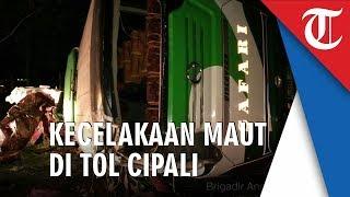 Video Kecelakaan Maut di Tol Cipali, 12 Orang Meninggal Dunia
