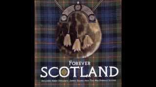 Scotland The Brave - Alba an Aigh