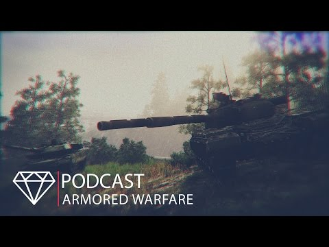 Подкаст: Armored Warfare! (ETOSTONE)