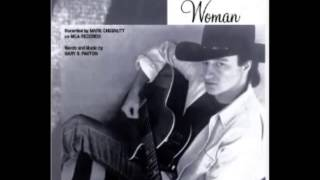 Mark Chesnutt -- Woman, Sensuous Woman