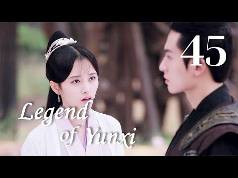 Legend of Yun Xi 45(Ju Jingyi,Zhang Zhehan,Mi Re)