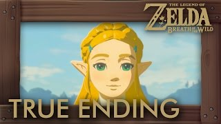 Zelda Breath Of The Wild - True Ending (Secret Ending)