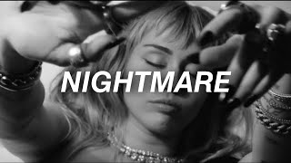 Miley Cyrus - Nightmare