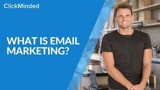 Email Marketing 2019: What is Email Marketing? (Tutorial)