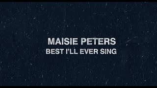 Best I'll Ever Sing   Maisie Peters (Lyric Video)