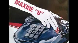 Maxine D ~ Keep On Calling ~ 1985
