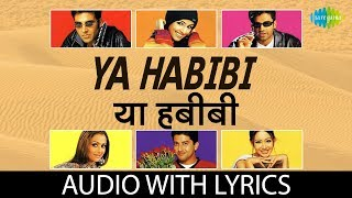 Ya Habibi with lyrics | Awara Paagal Deewana | Shaan