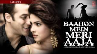 Todkar Dil Ye Mera Full Song | Baahon Mein Meri Aaja