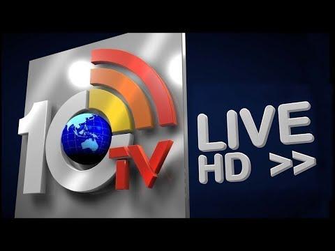 Watch 10Tv Live News