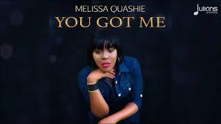 Melissa Quashie - You Got Me [New Gospel R&B Single]
