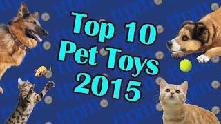 Top Pet Toys 2015