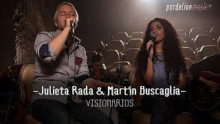 "Video thumbnail of ""Julieta Rada & Martín Buscaglia - Visionarios (Live on PardelionMusic.tv)"""