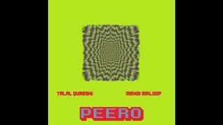 Peero - Mehdi Maloof X Talal Qureshi (Official Audio) - YouTube