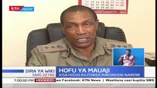 Polisi wa Makongeni Nairobi wawasaka wezi wauaji   DIRA YA WIKI