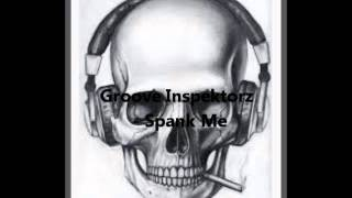 Groove inspektorz - Spank me