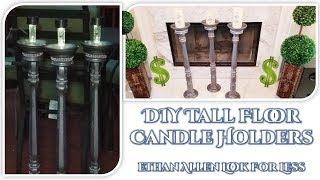 DIY Tall Floor Candle Holders // Ethan Allen Look For Less