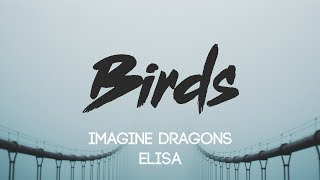 Imagine Dragons   Birds (Lyrics, Audio) Ft. Elisa