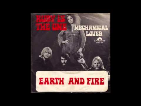 Earth And Fire Ruby Is The One.