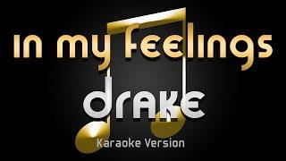 Drake - In My Feelings (Karaoke) ♪