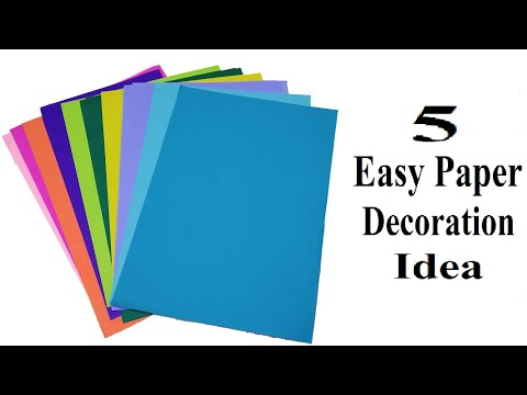 5 Easy Paper Decoration Ideas | DIY Paper Crafts