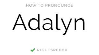 🔴 Adalyn - How to pronounce Adalyn - American Girl Name