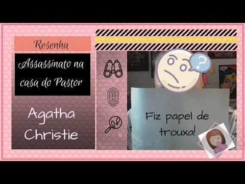 Resenha Assassinato na Casa do Pastor - Agatha Christie| Jaqueline Menezes
