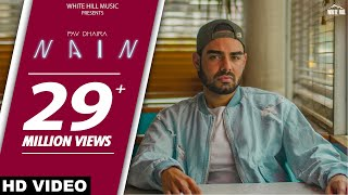 NAIN (Full Song) : Pav Dharia ft.Fateh | SOLO | New Punjabi Songs 2018 | White Hill Music