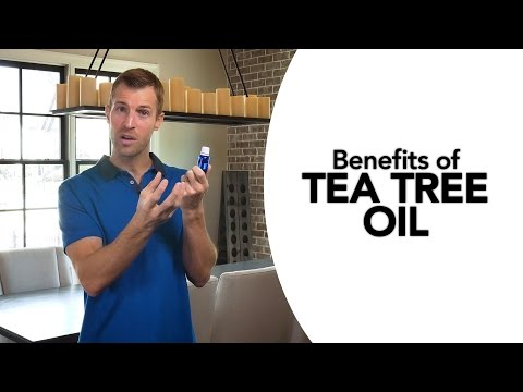 Video Benefits of Tea Tree Oil