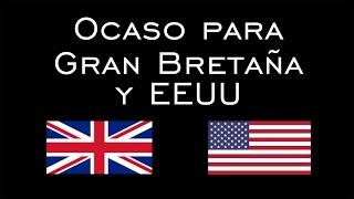 Ocaso para Gran Bretaña y EE.UU.