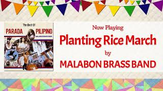 Planting Rice March - Malabon Brass Band
