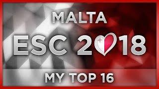TOP 16 MALTA ESC 2018 (MESC Preselection)