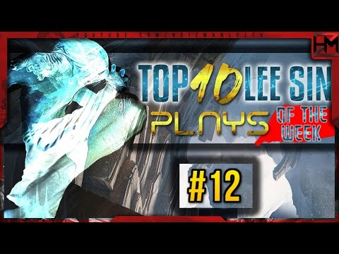 Top 10 Lee Sin Plays of the Week #12 - League of Legends