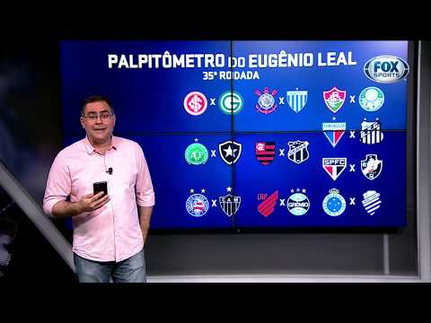 PALPITÔMETRO DO EUGÊNIO LEAL! Palpites para a 35ª rodada do Campeonato Brasileiro